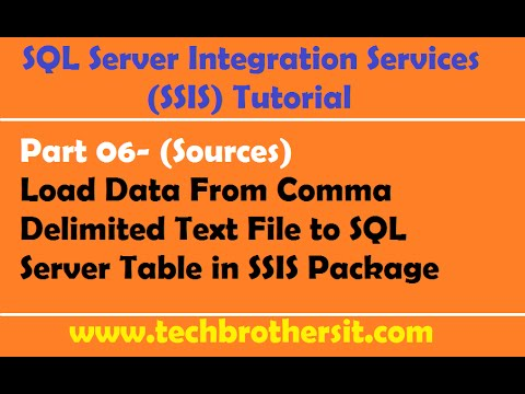 SSIS Tutorial Part 06-Load Data From Comma Delimited Text File to SQL  Server Table in SSIS Package