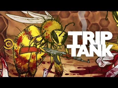 TripTank - Killer Bees