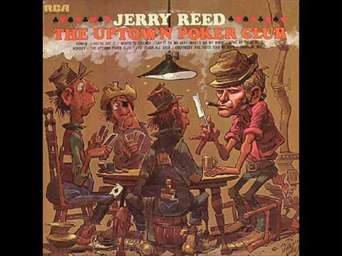 Jerry Reed - The Uptown Poker Club Mp3
