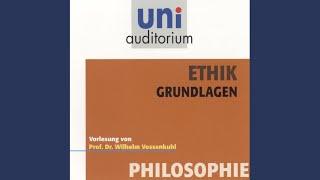 Kapitel 1 - Ethik - Grundlagen