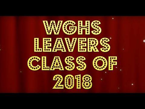 2018 Leavers Video WGHS