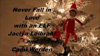 Never Fall in Love with an ELF (ASL translation)