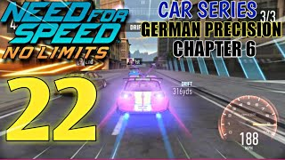 NEED FOR SPEED No Limits - Car Series :German Precision: Chapter 6| Episode 22