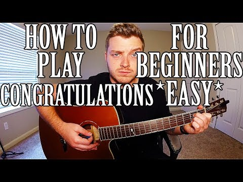 "How to Play ""Congratulations"" by Post Malone on Guitar for Beginners *EASY*"