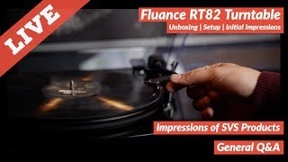 Fluance RT82 Turntable Unboxing, Setup & Initial Impressions | Q&A | SVS Product Updates
