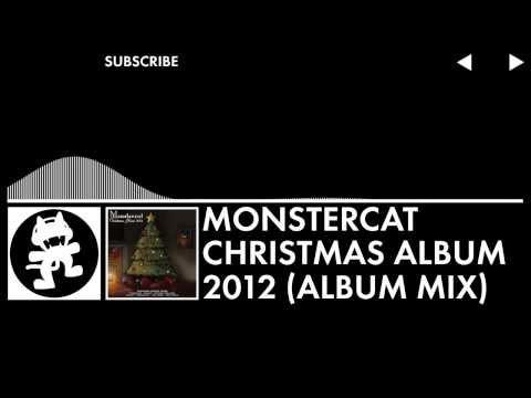 Monstercat Christmas Album 2012 (Album Mix)