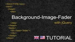 Background-Image-Fader with JQuery - Tutorial  [ENG]