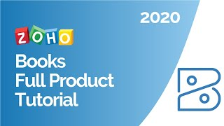 Zoho Books: Overview and Best Practices