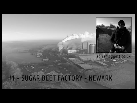 Newark Sugar Beet Factory - Newark on Trent - DJI Phantom 2 Quadcopter