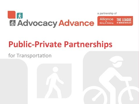 Public-Private Partnerships for Transportation