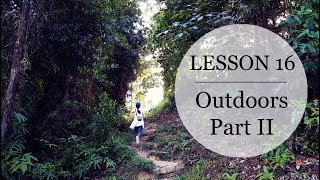 Speak Malay Like a Local - Lesson 16: Outdoors Part 2
