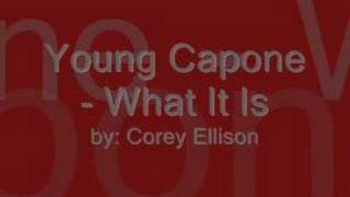 Young Capone - What It Is