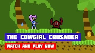 The Cowgirl Crusader · Game · Gameplay