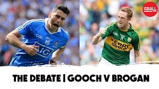 The Debate: Gooch v Brogan | The Gaelic Football Show