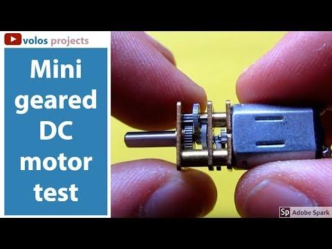 Mini Geared DC Motor 6V  - Testing