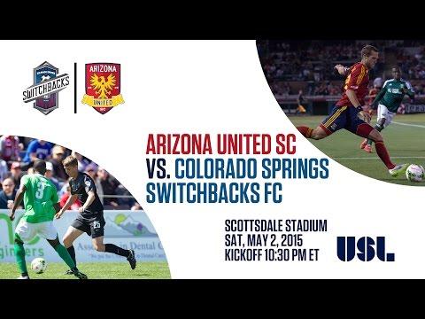 Arizona United SC vs Colorado Springs Switchbacks FC - 5/2/15