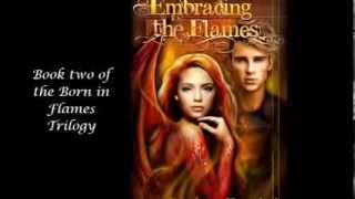 Embracing the Flames Book Trailer