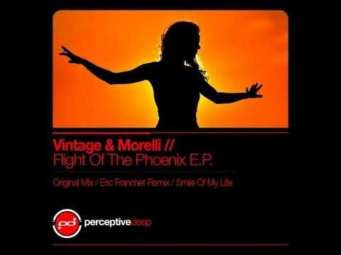 Vintage & Morelli - Flight Of The Phoenix Eric Franchet Remix