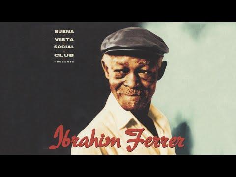 Ibrahim Ferrer - Bruca Manigua