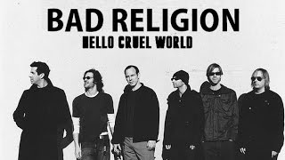 "Bad Religion - ""Hello Cruel World"" (Sub. Español)"