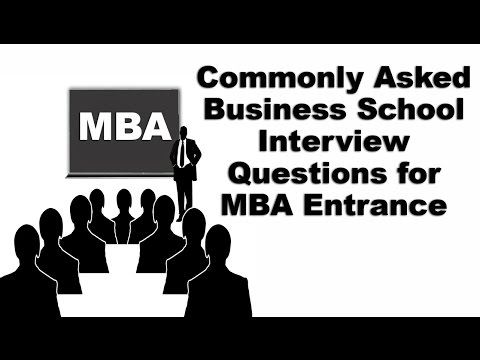 Commonly Asked Business School Interview Questions for MBA Entrance