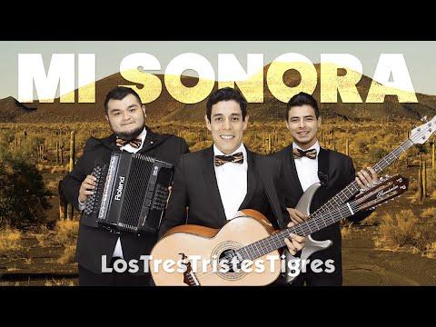 Mi Sonora - Los Tres Tristes Tigres