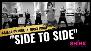 Side to Side by Nicki Minaj. SHiNE DANCE FITNESS
