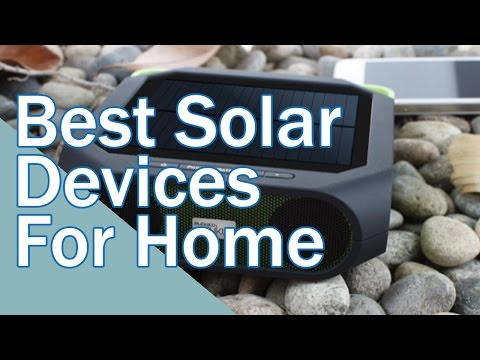 Solar powered devices for the home