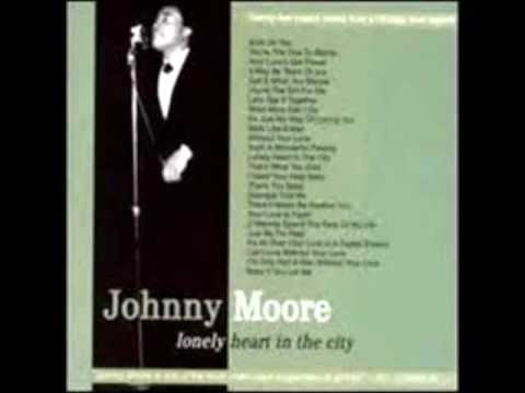 Johnny Moore - (I Wanna) Spend The Rest of My Life.wmv