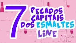 Tag: 7 pecados capitais da Line - blog Vício de Menina thumbnail