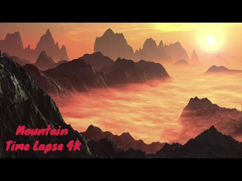 Mountain Time lapse Landscapes - 4K ultra HD