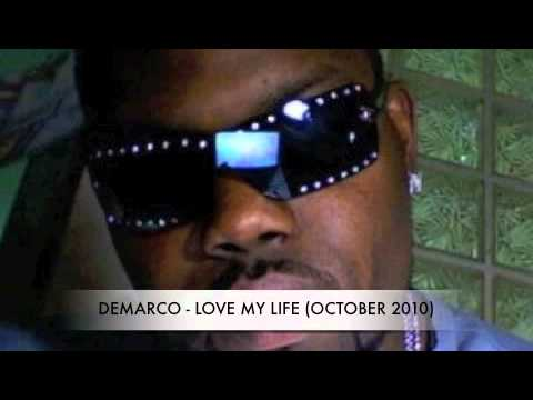 Download DEMARCO - LOVE MY LIFE (OCTOBER 2010) BLACKFOXXMOVEMENT