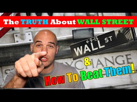 Trading: The Truth About WALL STREET!