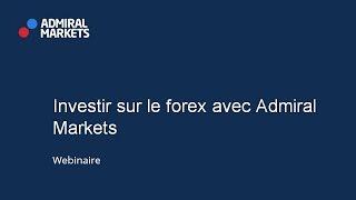 Investir sur le forex avec Admiral Markets!