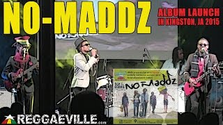 No-Maddz - Better Must Come | LIVE in Kingston, JA @ Album Launch [January 27th 2015]