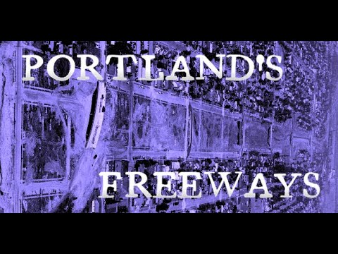 The Dark History of Portland's Freeways