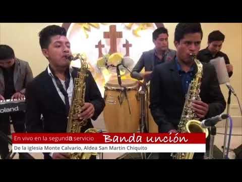 Banda Unción Grabado En Vivo Por FILMS RAMÍREZ