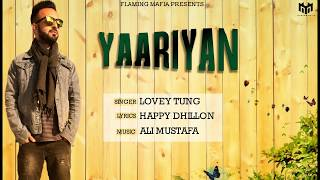 New Punjabi Songs 2018 | Yaariyan | Lovey Tung | Ali Mustafa | Latest Punjabi Songs 2018
