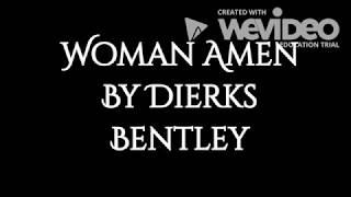 Woman Amen by Dierks Bentley Lyrics