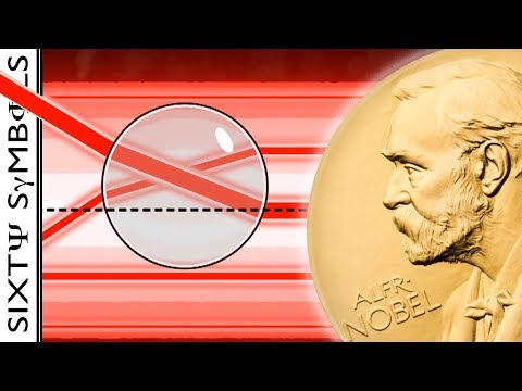 Optical Tweezers and the 2018 Nobel Prize in Physics - Sixty Symbols