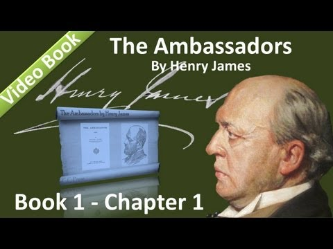 Book 01 - Chapter 1 - The Ambassadors by Henry James