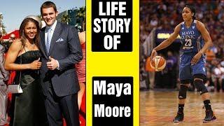 Maya Moore Life Story | The History of Maya Moore | Lifestyle of Maya Moore | 2018
