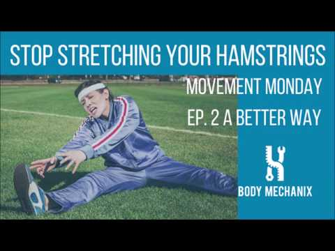 Stop Stretching Your Hamstrings
