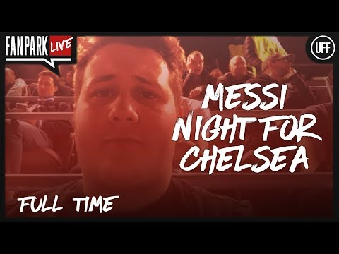 Messi Night Out! - Barcelona 3 - 0  Chelsea  - Full Time Phone In - FanPark Live