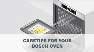 Caretips for your Bosch Oven
