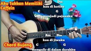 Download lagu Caffein Aku Takkan Memiliki Chord Dan Lirik Tutorial Gitar By Darmawan Gitar MP3