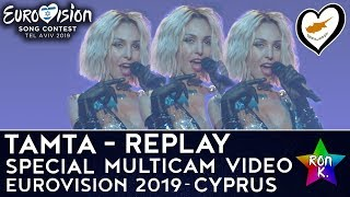 """Tamta - """"Replay"""" - Special Multicam video - Eurovision 2019 (Cyprus)"""