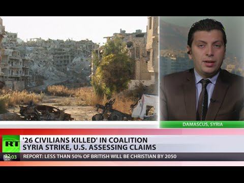 Syria Strikes: US-led coalition bombing allegedly kills 26 civilians