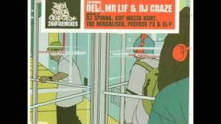 Push Button Objects - 360° (Prefuse 73 Remix) Ft. & Mr. Lif & Del The Funky Homosapien
