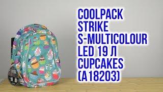 Розпакування CoolPack Strike S-multicolour LED для дівчаток 28 х 38 х 18 см 19 л Cupcakes A18203